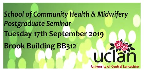 School of Community Health & Midwifery Postgraduate Seminar tickets