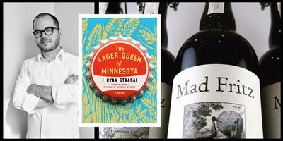 Books and Beer - J. Ryan Stradal's 'The Lager Queen of Minnesota'