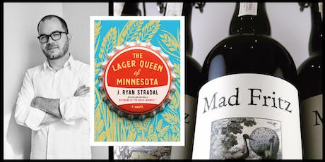 Books and Beer - J. Ryan Stradal's 'The Lager Queen of Minnesota' tickets