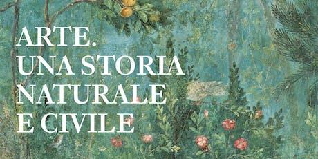 Arte. Una storia naturale e civile | Salvatore Settis e Tomaso Montanari biglietti