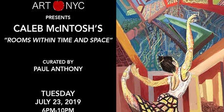 """""""Rooms Within Time and Space"""" Caleb McIntosh at NoMo SoHo tickets"""