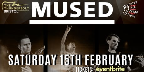 MUSED - UK's No.1 MUSE Tribute tickets