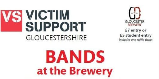 Victim Support Presents... BANDS at the Brewery