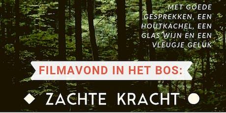 Filmavond 'Zachte Kracht' tickets
