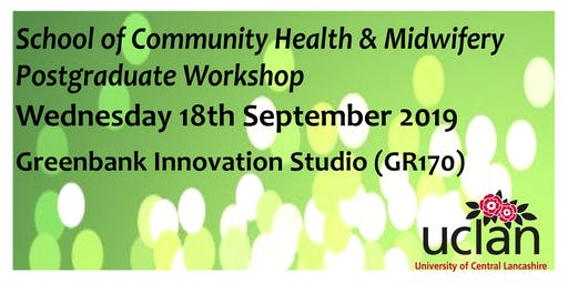 Surviving your PhD - School of Community Health & Midwifery Postgraduate Workshop