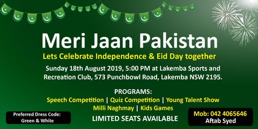 Pakistan Independence Day 2019 & Eid Day Celebration
