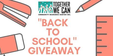 """FREE TWC  """"Back To School"""" Giveaway/Distribución De Útiles Escolares tickets"""