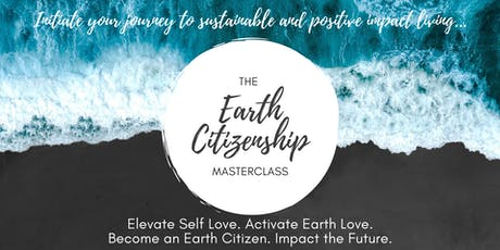 The Earth Citizenship Masterclass #2 tickets