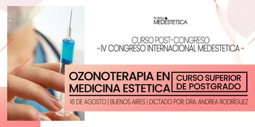 Curso Superior de Posgrado de Ozonoterapia en Medicina Estética