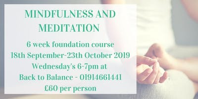 6 Week Foundation Mindfulness and Meditation Course
