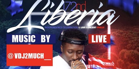 172nd Liberia Independence Celebration & Live  Concert Philly. tickets