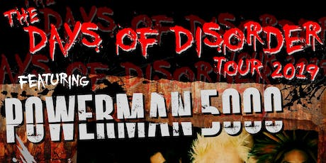 POWERMAN 5000: The Days of Disorder Tour | w/ (HED) PE + Adema and more tickets