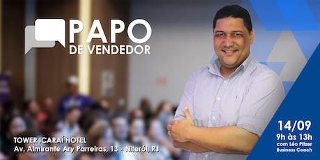PAPO DE VENDEDOR - Workshop de Vendas e Coaching ingressos
