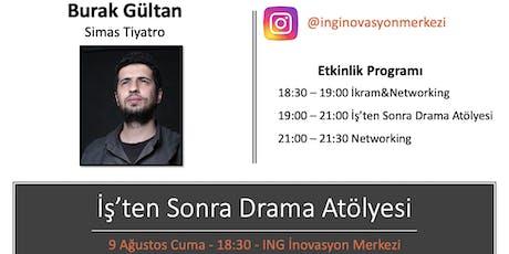 İş'ten Sonra Drama Atölyesi - Burak Gültan (Simas Tiyatro) tickets