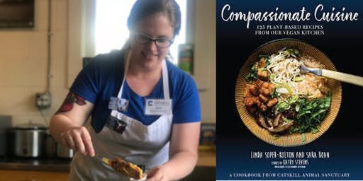 "Sara Boan - ""Compassionate Cuisine: 125 Plant-Based Recipes from Our Vegan Kitchen"""