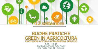 Buone pratiche di green economy in agricoltura. Innovazioni nell'area metropolitana milanese