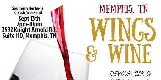 Wings & Wine Memphis 2 - Unlimited Food, Wine Tasting, & Free Open Bar