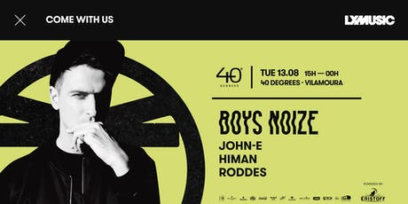 LX Music presents Boys Noize bilhetes