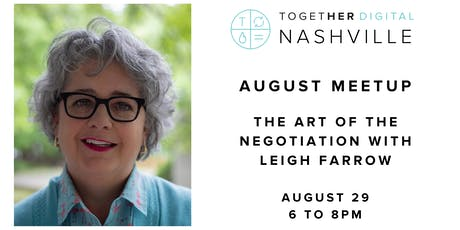 Together Digital Nashville August Meetup: The Art of the Negotiation tickets