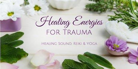Healing Energies for Trauma: Sound Healing, Reiki & Yoga tickets
