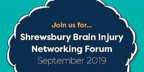 Shrewsbury Brain Injury Networking Forum tickets