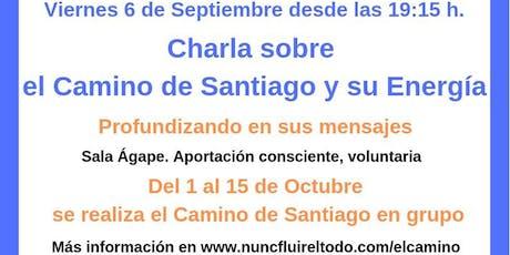 Charla del Camino de Santiago y su energía, profundizando en sus mensajes entradas