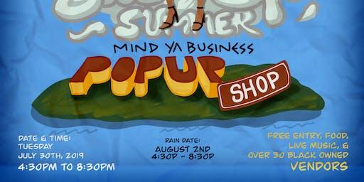 Mind Ya Business Pop Up Shop: Soul of Summer