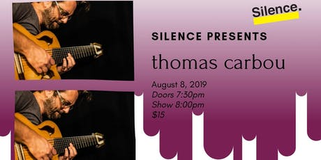 Silence Presents: Thomas Carbou tickets