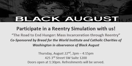 """The Road to End Hunger: A Mass Incarceration Reentry Simulation"" tickets"