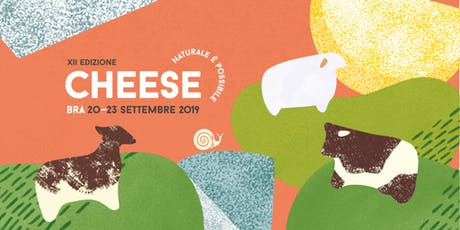 Cheese 2019: I caprini affinati di Francia incontrano i Colli Tortonesi tickets