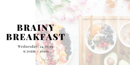 Brainy Breakfast- How to increase focus and memory with the right nutrients