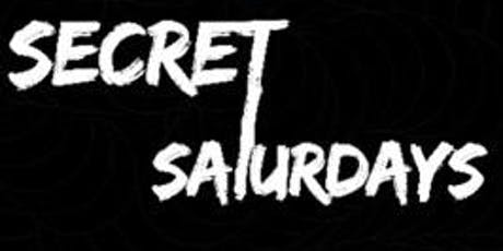 Secret Saturdays tickets