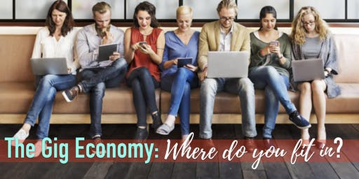 Orlando, FL - The Gig Economy: Where do you fit in?
