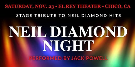 Neil Diamond Night ft. Jack Powell - Chico, CA tickets