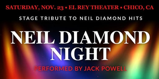 Neil Diamond Night ft. Jack Powell - Chico, CA