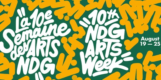 NDG Arts Week Festival/10th Anniversary
