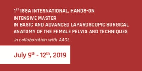 1st ISSA INTERNATIONAL, HANDS-ON INTENSIVE MASTER IN BASIC AND ADVANCED LAPAROSCOPIC SURGICAL ANATOMY OF THE FEMALE PELVIS AND TECHNIQUES biglietti
