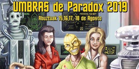 Umbras de Paradox 2019 entradas