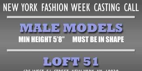 NEW YORK FASHION WEEK MALE MODEL CASTING CALL tickets