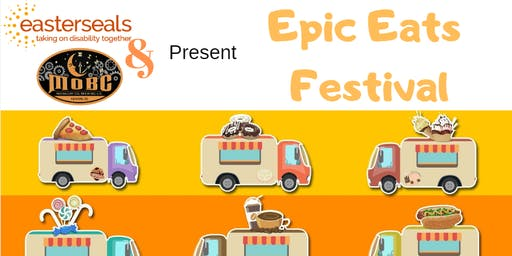 Epic Eats Eastern Seals Food Truck Fest