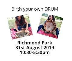 Birth your own Drum!