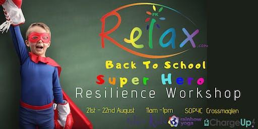 Back To School - Super Hero Resilience Workshop