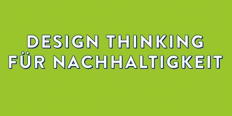 Workshop Design Thinking für Nachhaltigkeit März 2020 Tickets