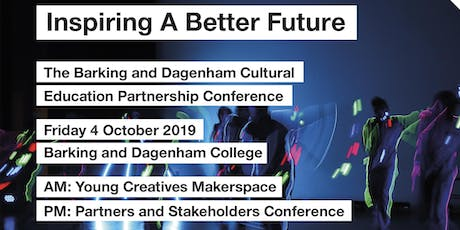 Inspiring a Better Future: The Barking and Dagenham CEP Conference 2019 tickets