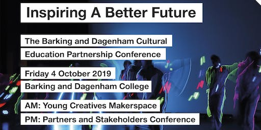 Inspiring a Better Future: The Barking and Dagenham CEP Conference 2019