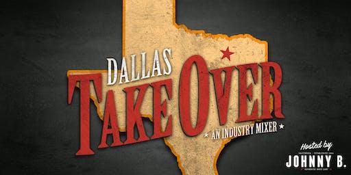 Johnny B. Dallas Takeover