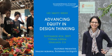 Advancing Equity In Design Thinking: A Workshop tickets