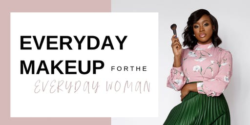 Everyday Makeup For The Everyday Women