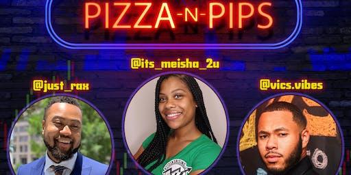 Pizza-N-Pips + In-Person Training x Stocks Rising, LLC