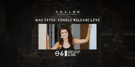 Mae Estes Single Release Party